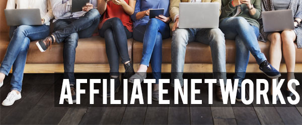 Choosing an Affiliate Network